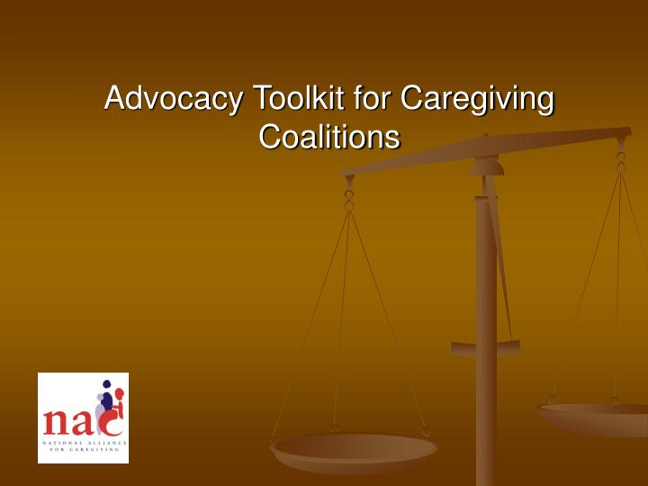 advocacy toolkit for caregiving coalitions n.