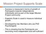 mission project supports scale