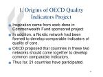 1 origins of oecd quality indicators project