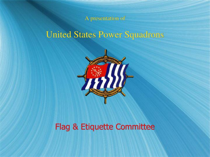 a presentation of united states power squadrons n.