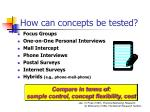 how can concepts be tested