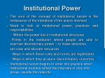institutional power
