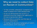 why we need to collect data on racism in communities