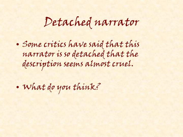 Detached narrator
