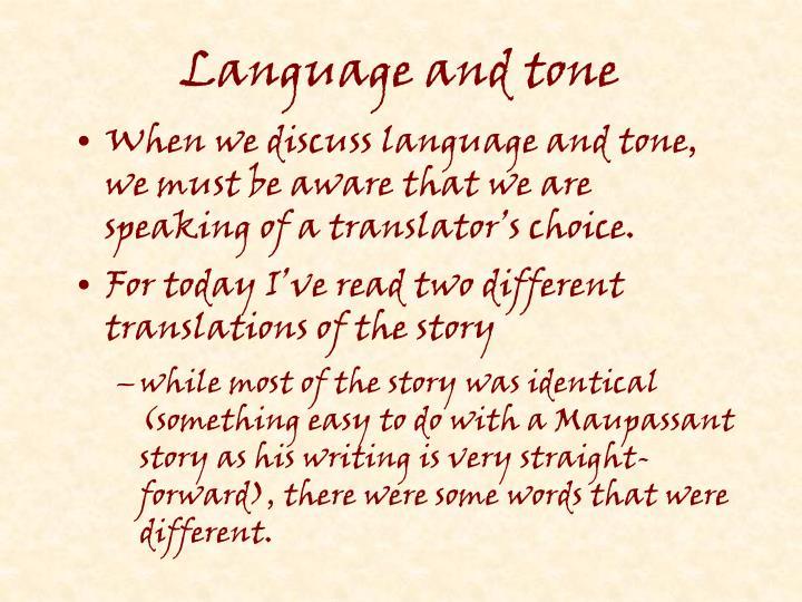 Language and tone