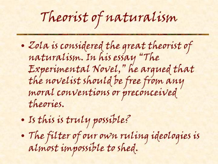 Theorist of naturalism