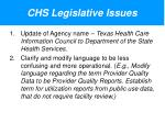 chs legislative issues