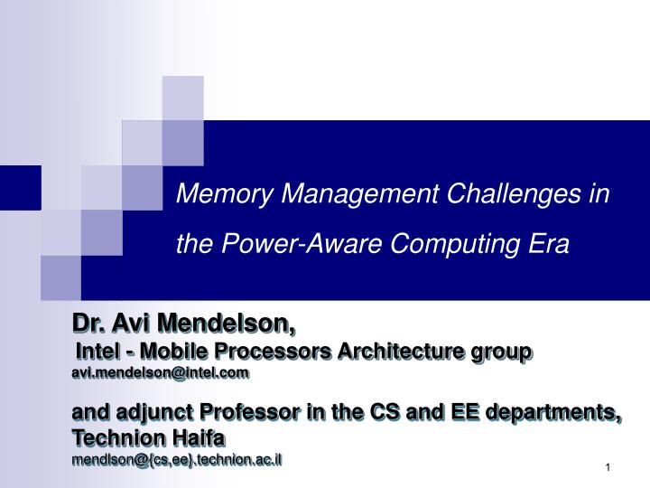 memory management challenges in the power aware computing era n.