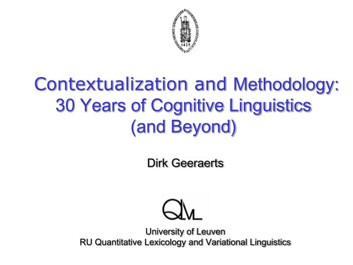 contextualization and methodology 30 years of cognitive linguistics and beyond n.
