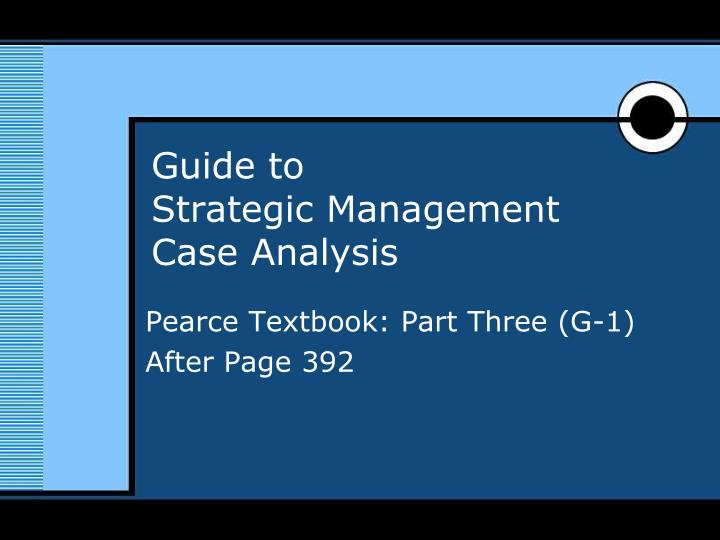 guide to strategic management case analysis n.