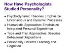 how have psychologists studied personality