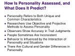 how is personality assessed and what does it predict