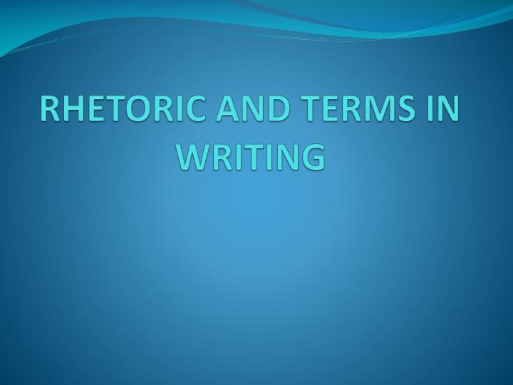 rhetoric and terms in writing n.