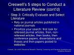creswell s 5 steps to conduct a literature review cont d1