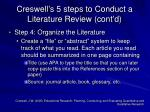 creswell s 5 steps to conduct a literature review cont d2