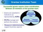 grantee institution team