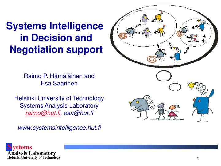 systems intelligence in decision and negotiation support n.