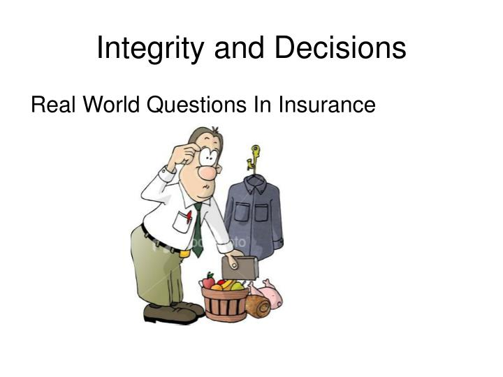integrity and decisions n.