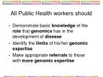 all public health workers should