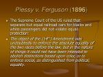 plessy v ferguson 1896