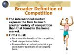 broader definition of competition