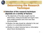 determining the research technique
