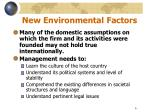 new environmental factors