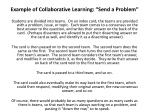 example of collaborative learning send a problem