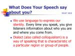 what does your speech say about you right side