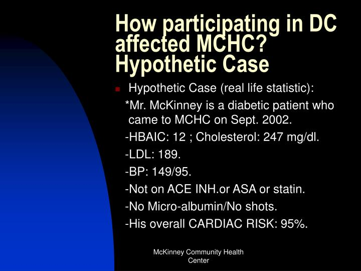 How participating in DC affected MCHC?                                                  Hypothetic Case