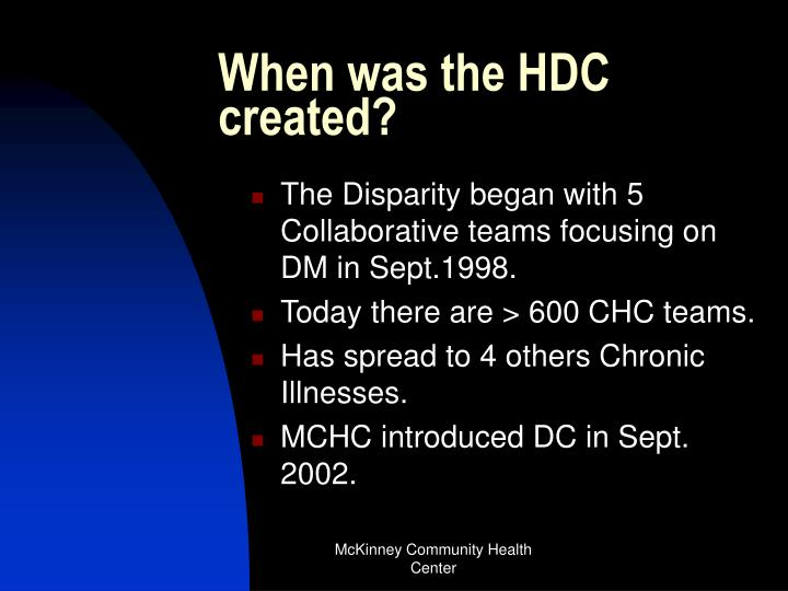When was the HDC created?