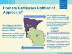 how are campuses notified of approvals