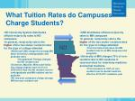 what tuition rates do campuses charge students1