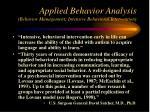 applied behavior analysis behavior management intensive behavioral intervention