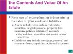 the contents and value of an estate