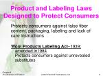 product and labeling laws designed to protect consumers