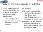 note on command expand e in dialog