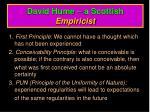 david hume a scottish empiricist