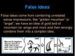 false ideas