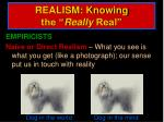 realism knowing the really real
