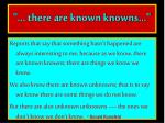 there are known knowns