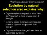 evolution by natural selection also explains why1