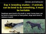 exp 4 breeding studies if animals can be bred to do something it must be heritable