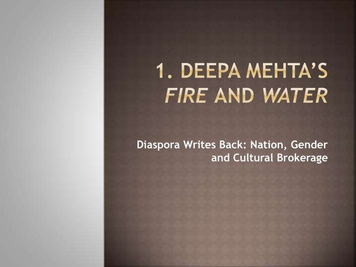 1 deepa mehta s fire and water n.
