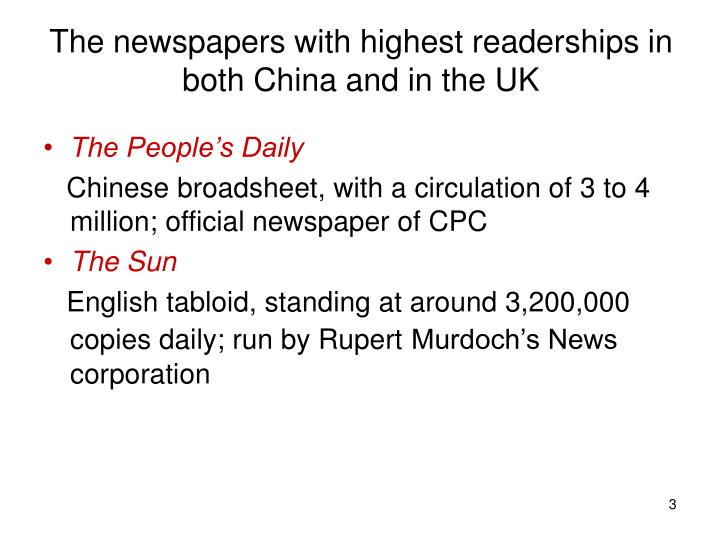The newspapers with highest readerships in both china and in the uk