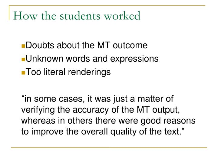 How the students worked