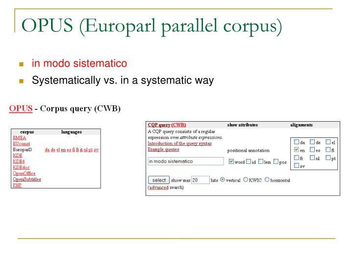 OPUS (Europarl parallel corpus)