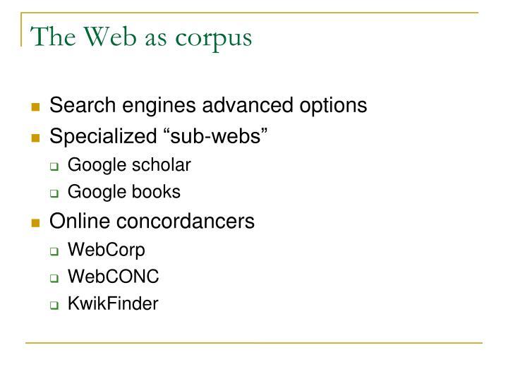 The Web as corpus
