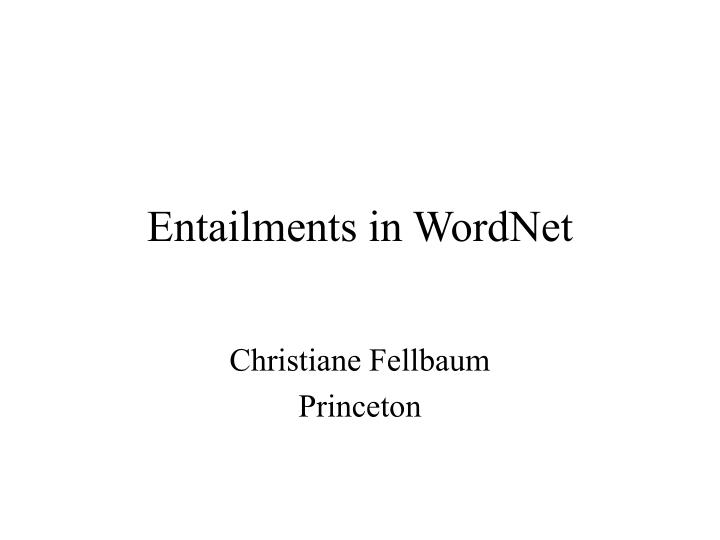 entailments in wordnet n.