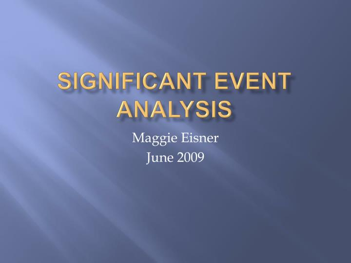 significant event analysis n.
